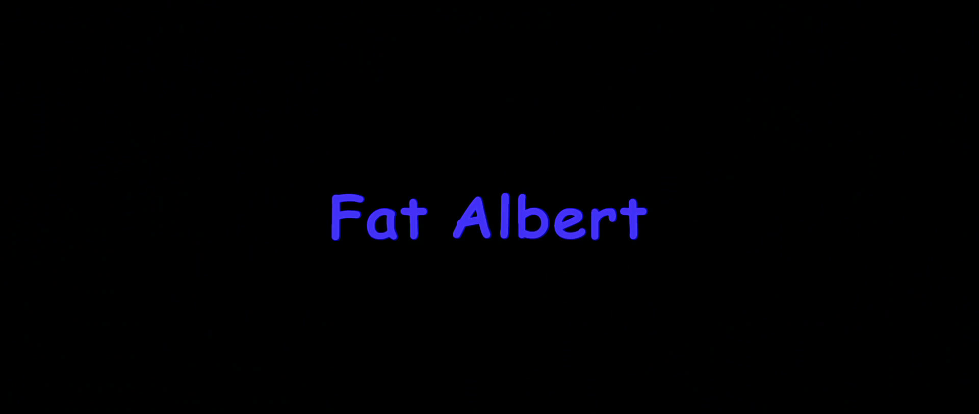 Fat Albert (2004)