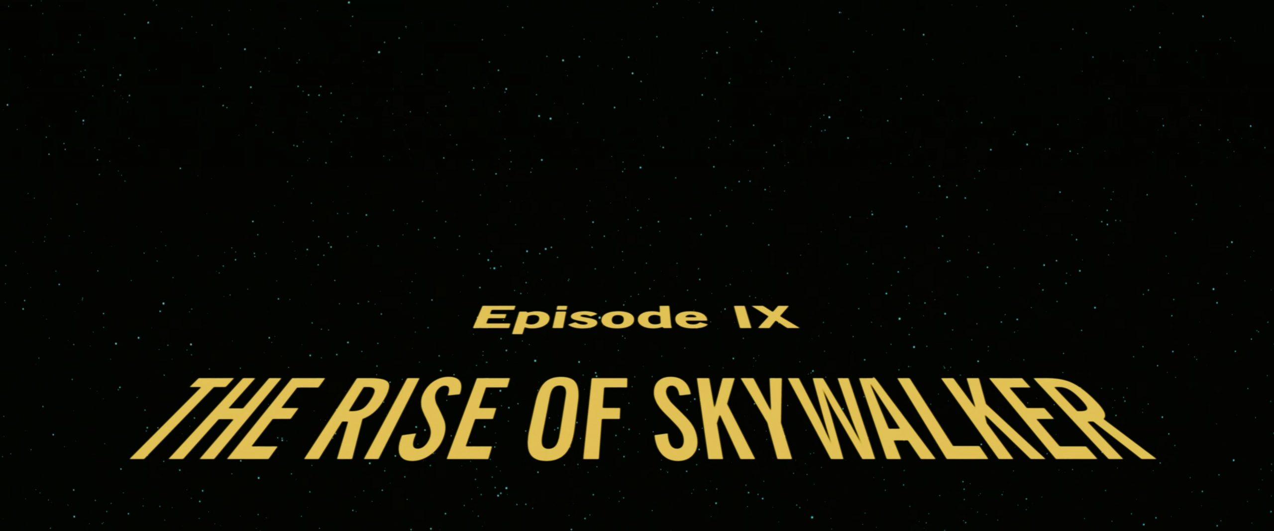 Star Wars: Episode IX – The Rise of Skywalker (2019) [4K]