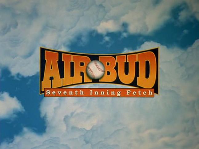 Air Bud: Seventh Inning Fetch (2002)