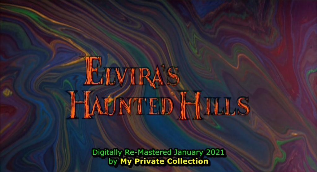 Elvira's Haunted Hills (2001)